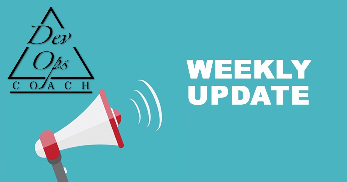DevOps Coach weekly update